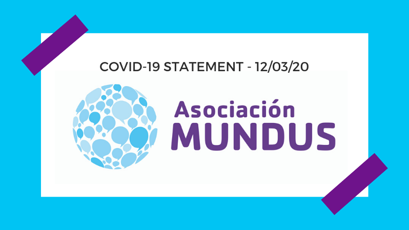 Statement on Asociación Mundus approach derived from the coronavirus situation