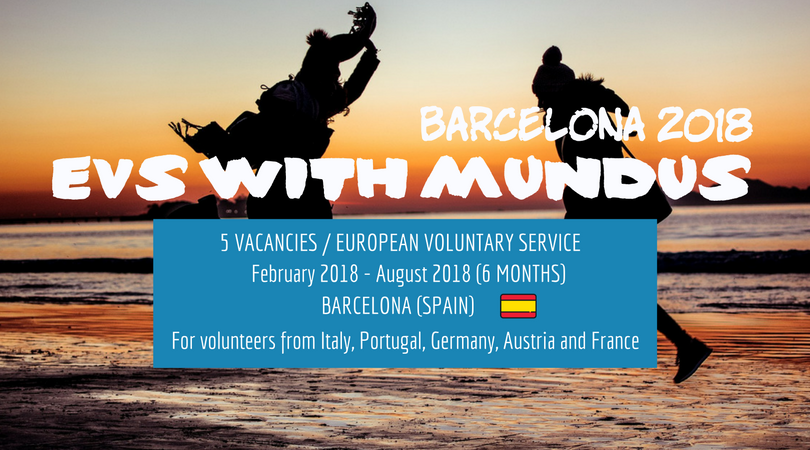 Become EVS in Barcelona with MUNDUS in 2018!