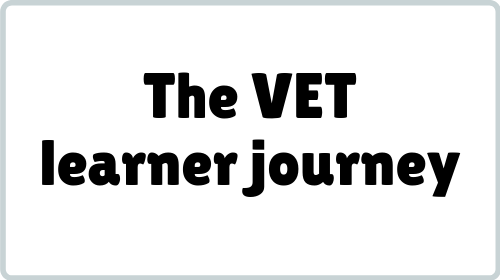 The VET Learner Journey