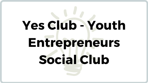 YES Club - Youth Entrepreneurs Social Club