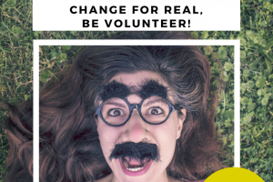 Change for Real, Be Volunteer!